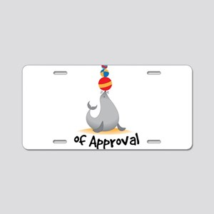 Seal Of Approval Aluminum License Plate