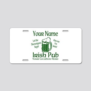 Custom Irish pub Aluminum License Plate