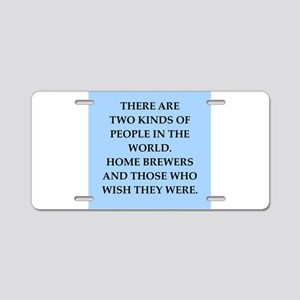 home brewer Aluminum License Plate