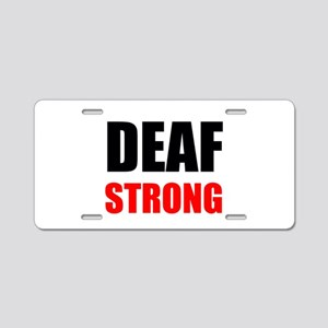 Deaf Strong Aluminum License Plate
