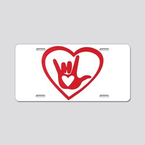 I love you with all my heart Aluminum License Plat