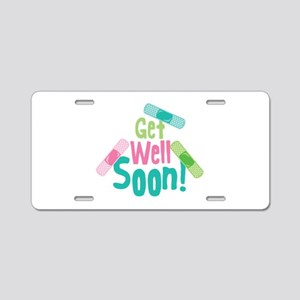 Get Well Soon! Aluminum License Plate