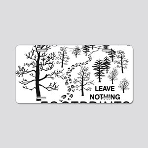Leave Nothing but Footprint Aluminum License Plate