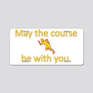 May the course be with you  Aluminum License Plate