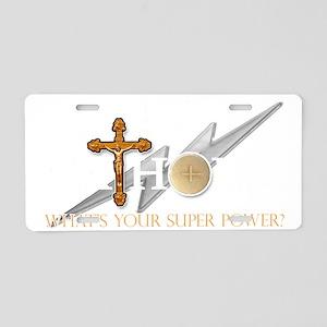 Catholic superpower Aluminum License Plate