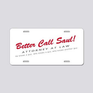 'Better Call Saul!' Aluminum License Plate