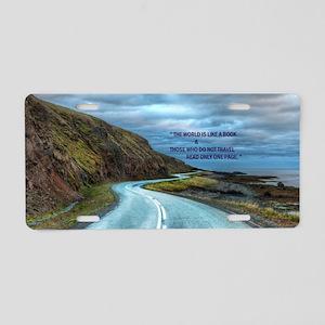 Life & Travel Aluminum License Plate