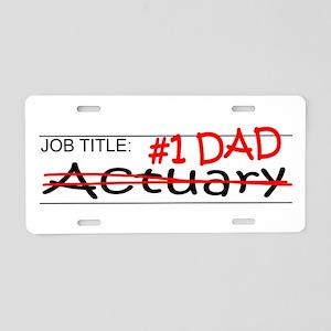 Job Dad Actuary Aluminum License Plate