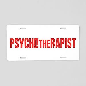 PSYCHOtheRAPIST Aluminum License Plate