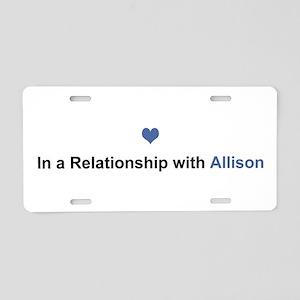 Allison Relationship Aluminum License Plate