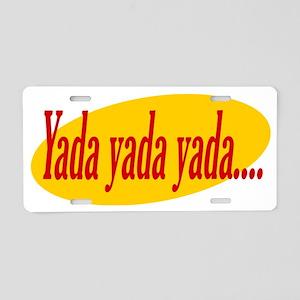 yadayadayada Aluminum License Plate