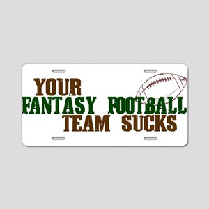Fantasy Football Team Sucks Aluminum License Plate