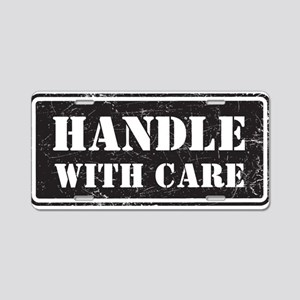 Handle With Care Aluminum License Plate