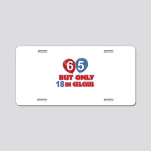 65 year old designs Aluminum License Plate