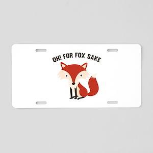 Oh! For Fox Sake Aluminum License Plate