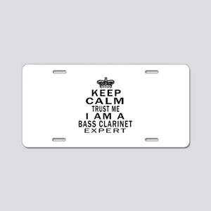I Am Bass Clarinet Expert Aluminum License Plate