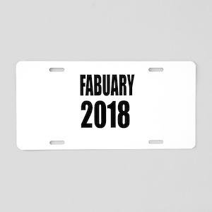 February 2018 Birthday Desi Aluminum License Plate