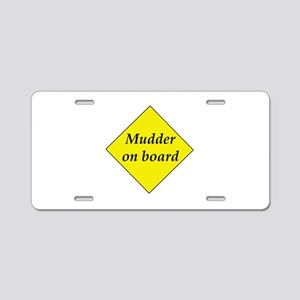 Mudder On Board Aluminum License Plate