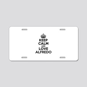 Keep Calm and Love ALFREDO Aluminum License Plate