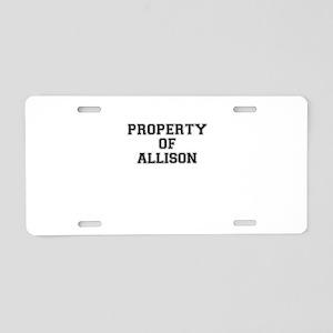 Property of ALLISON Aluminum License Plate