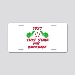 1927 This star was born Aluminum License Plate