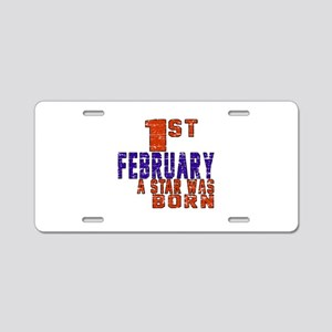 1 February A Star Was Born Aluminum License Plate
