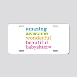 Babysitter - Amazing Awesom Aluminum License Plate