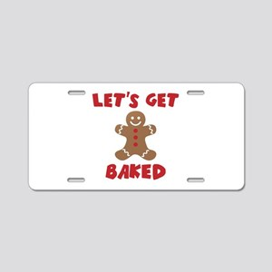 Let's Get Baked Funny Christmas Aluminum License P