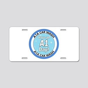 'Have an A1 Day!' Aluminum License Plate