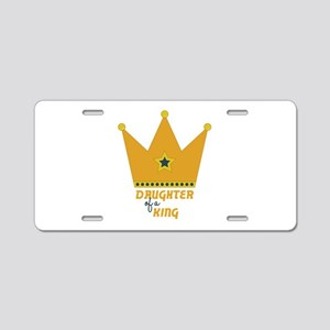 Daughter of a King Aluminum License Plate