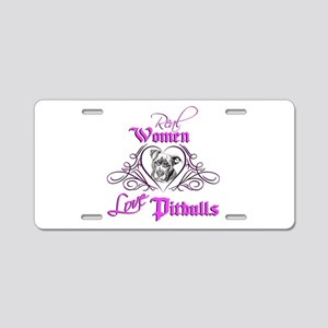 Real Women Love Pitbulls Aluminum License Plate