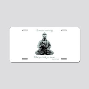 Buddha quote : Mind is Everything Aluminum License