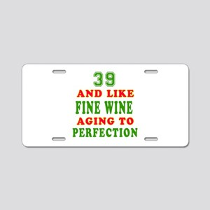 Funny 39 And Like Fine Wine Birthday Aluminum Lice