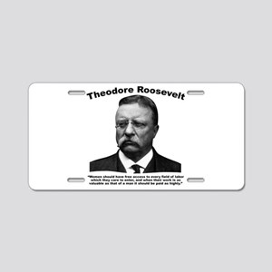 TRoosevelt: Women Aluminum License Plate