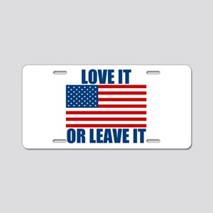Love it or Leave it Aluminum License Plate