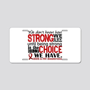 AIDS How Strong We Are Aluminum License Plate