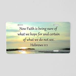 HEBREWS 11:1 Aluminum License Plate