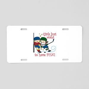Have Fun Aluminum License Plate