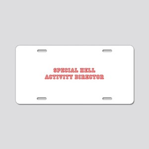 Special Hell Activity Director Aluminum License Pl