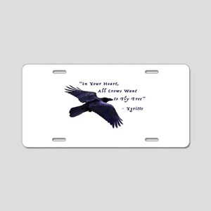 All Crows Want to Fly Free Aluminum License Plate