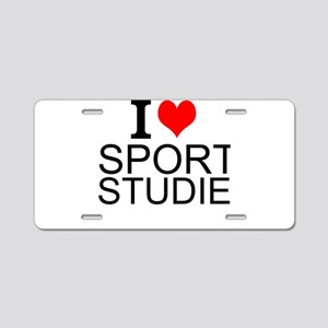 I Love Sports Studies Aluminum License Plate