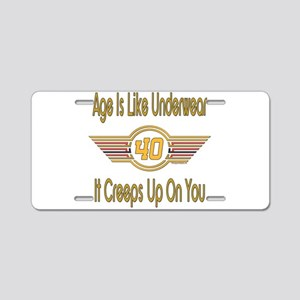 Funny 40th Birthday Aluminum License Plate