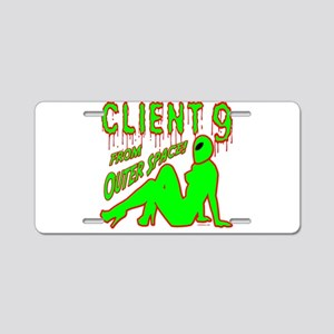 Client 9 From Outer Space Aluminum License Plate