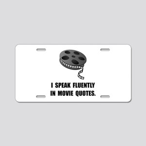 Speak Movie Quotes Aluminum License Plate