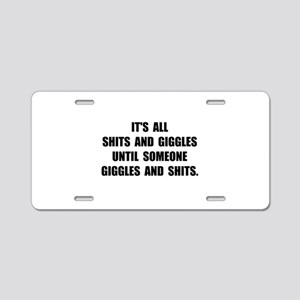 Shits And Giggles Aluminum License Plate