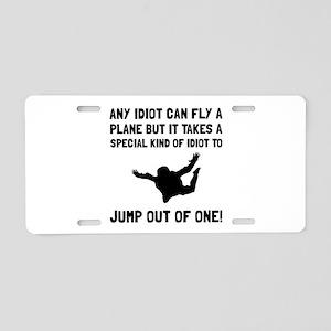 Idiot Skydiving Aluminum License Plate