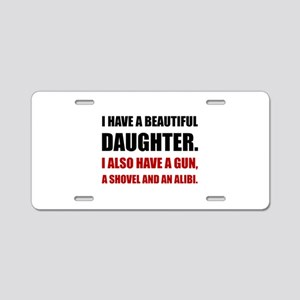 Beautiful Daughter Gun Aluminum License Plate