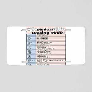 senior texting code Aluminum License Plate