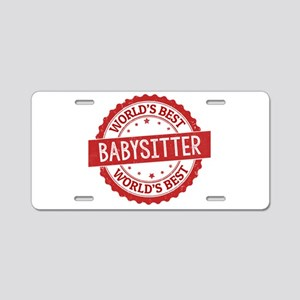 World's Best Babysitter Aluminum License Plate