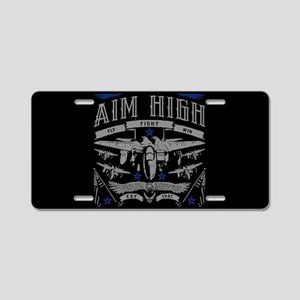 Aim High Fly Fight Win Aluminum License Plate